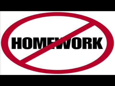 NO Homework For All!!