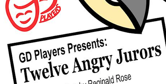 GD Players Presents: Twelve Angry Jurors