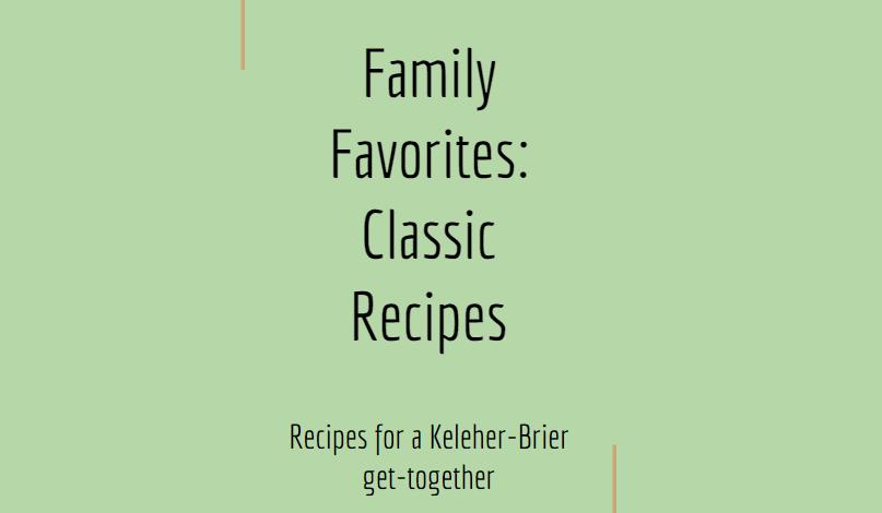 Family Favorites: Classic Recipes